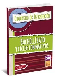 Cuaderno de Orientación de Bachillerato y Ciclos Formativos